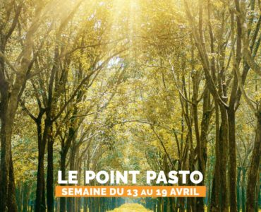 LE POINT PASTO DE LA SEMAINE DU 13 AU 19 AVRIL